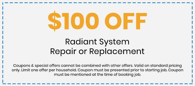 Discount on Radiant System Repair or Replacement